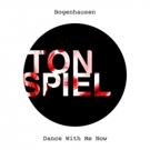 Bogenhausen Shares Laid Back House Anthem 'Dance With Me Now'