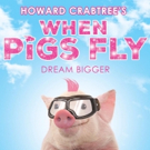 NewYorkRep Joins Producing Team for HOWARD CRABTREE'S WHEN PIGS FLY Off-Broadway Photo
