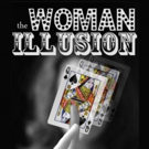 Piper Rasmussen's THE WOMAN ILLUSION to Play TNC's Dream Up Festival