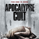 The APOCALYPSE CULT Prove their Devotion on DVD and VOD 10/31