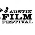 Austin Film Festival Announces Full 2017 Film + Conference Slate