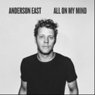 Anderson East Performs New Single 'All On My Mind' on JIMMY KIMMEL