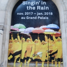 UP ON THE MARQUEE: Paris Billboards for SINGING IN THE RAIN Photos
