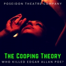 Immersive Edgar Allan Poe Mystery 'THE COOPING THEORY' Returns with Halloween Edition Tonight