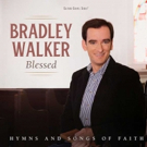 'Blessed: Hymns and Songs of Faith' by Bradley Walker ft, Alison Krauss & More Out No Photo