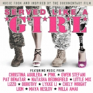 Star-Studded Soundtrack for 'Served Like A Girl' Documentary Available For Pre-Order Photo
