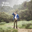 Willie Watson's 'Folksinger Vol. 2' Now Streaming Exclusively at Folk Alley