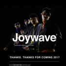 Joywave Announce Headlining 2017 Tour - With The Aces, Maybird, The Demos