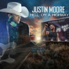 Justin Moore Kicks Off 'Hell On A Highway Tour' This Friday