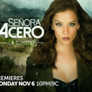 New Season of Telemundo's SENORA ACERO, LA COYOTE Premieres 11/6 Photo