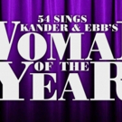 Dee Hoty, Christine Pedi, Barbara Walsh and More Bring WOMAN OF THE YEAR to Feinstein's/54 Below Tonight