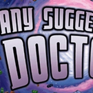 EDINBURGH 2017 - BWW Review: ANY SUGGESTIONS, DOCTOR? AN IMPROVISED ADVENTURE IN SPACE AND TIME, Sweet Grassmarket