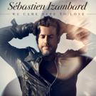 Sébastien Izambard (of Il Divo) Releases Title Track & Video for New Solo Album