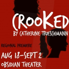 BWW Review: There are axes to grind in Firecracker Production's Regional Premiere of CROOKED, at the Obsidian Theater.