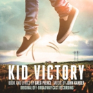BWW Album Review: KID VICTORY (Original Off-Broadway Cast Recording) is Beautifully Turbulent