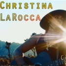Christina LaRocca Kicks Off CHILD OF THE SUN Tour Today