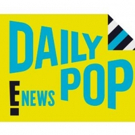Scoop: DAILY POP on E! - 9/18-9/22