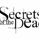 THIRTEEN's SECRETS OF THE DEAD to Launch #SummerofSecrets Social Campaign
