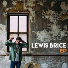 Lewis Brice Releases Self-Titled Debut Today