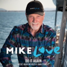 Mike Love Releases New Studio Version of 'Do It Again'