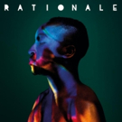 British Breakout Rationale's New Single 'Loving Life' Out Now
