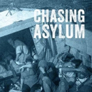 Screening of CHASING ASYLUM Back by Popular Demand