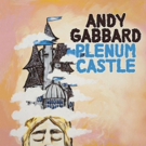 Andy Gabbard's New Solo LP Out Today; Shares New Video