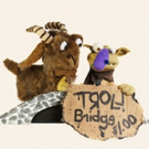 Billy Goats Gruff & Other Stuff Crosses the Bridge to the Center for Puppetry Arts