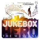 Foreigner Announces New Musical JUKEBOX HERO, Tickets on Sale Now