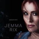 Jemma Rix Releases New Album 'Gravity'