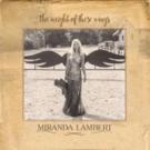 Miranda Lambert's Album 'The Weight of These Wings' Certified Platinum by RIAA