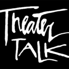 THEATER TALK to Return with Revolving Team of Guest Co-Hosts in October
