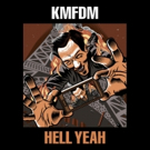 KMFDM Announce Release of New Album 'Hell Yeah'