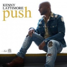 Grammy-Nominated R&B Singer Kenny Lattimore Returns with New Single 'Push'