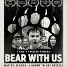 Comedy Dynamics Releases Modern Farce BEAR WITH US, Starring Cheyenne Jackson
