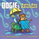 Las Vegas Author Releases New Children's Book OOGIE THE BEAR'S RAINY DAY ADVENTURE