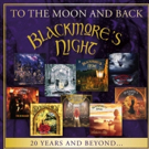 Blackmore's Night 'To The Moon And Back: 20 Years And Beyond' Out 8/18