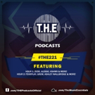 T.H.E Music Essentials Present Episode 221 of Their Hit Radio Show