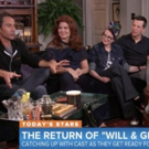 VIDEO: WILL & GRACE Stars Share: 'It Feels Like We Never Left'