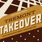 'Tremont Takeover' to Launch Local Music Series at Boch Center