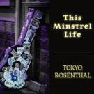 Americana Music Artist Tokyo Rosenthal Releases New Album 'This Minstrel Life'