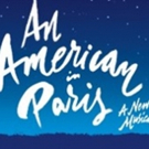 AN AMERICAN IN PARIS at the Orpheum On Sale 8/25