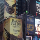 VIDEO: HARRY POTTER AND THE CURSED CHILD is Up in Times Square