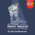 An All-Canadian, All-Star Team Brings THE HOCKEY SWEATER to Center Stage Photo
