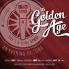 The 5 & Dime LIVE! Presents THE GOLDEN AGE Benefit