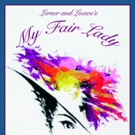 Skyline Theatre Company Presents MY FAIR LADY this Weekend Photo