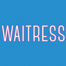 WAITRESS Coming to Playhouse Square This Fall; Tickets on Sale Friday!