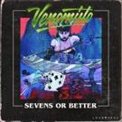 Solo Artist Venomisto Releases Sophomore Effort 'Sevens or Better'