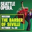Figaro! Figaro! Figaro! Seattle Opera Announces BARBER OF SEVILLE