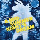 Shakespeare in the Ruff's A MIDSUMMER NIGHT'S DREAM to Cast a Spell Over Withrow Park